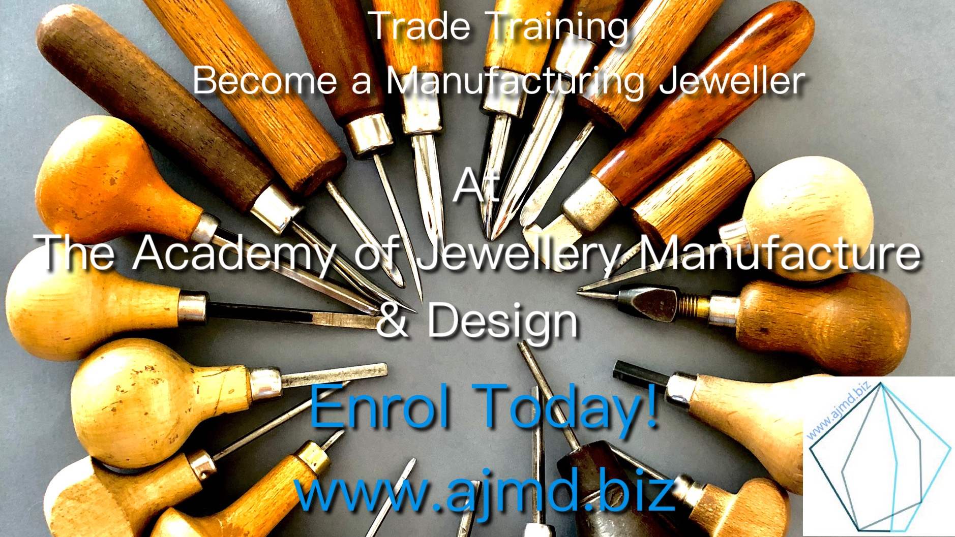Enrol Today at the Academy of Jewellery Manufacture and Deign